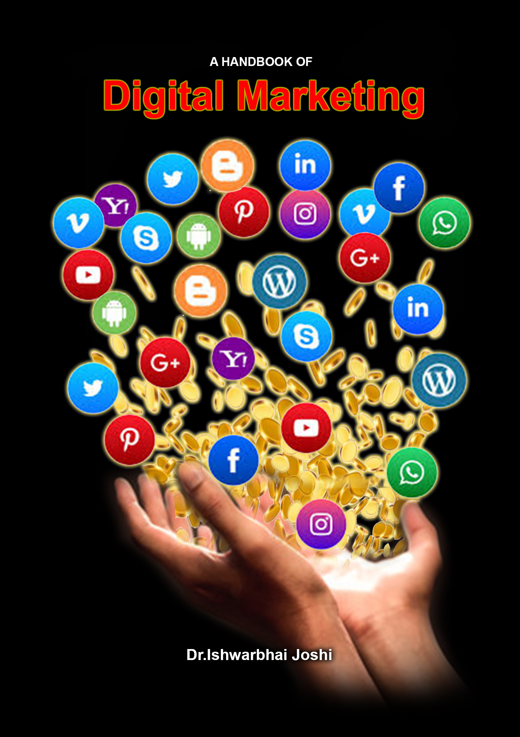 A Handbook of Digital Marketing
